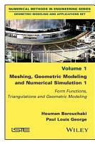 Meshing  Geometric Modeling and Numerical Simulation 1 PDF