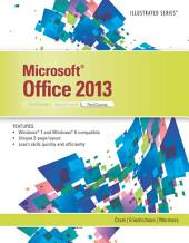 Microsoft Office 2013: Illustrated, Third Course