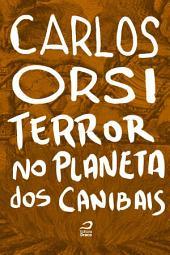 Terror no Planeta dos Canibais