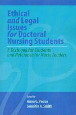 Ethical and Legal Issues for Doctoral Nursing Students