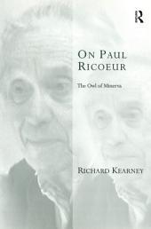 On Paul Ricoeur: The Owl of Minerva