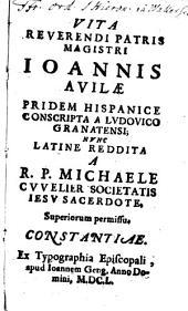 Vita Reverendi Patris Magistri Ioannis Avilae