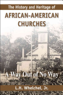 The History and Heritage of African American Churches