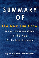 Summary Of The New Jim Crow