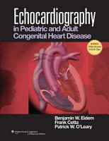 Echocardiography in Pediatric and Adult Congenital Heart Disease PDF