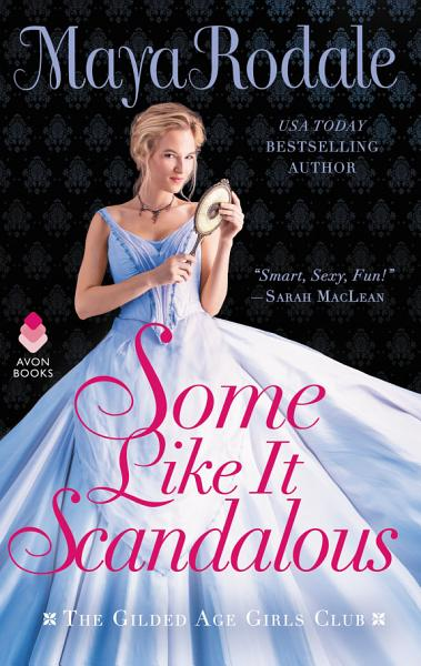Download Some Like It Scandalous Book