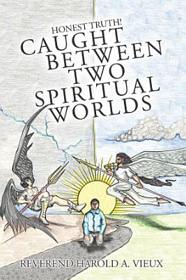 Caught Between Two Spiritual Worlds PDF