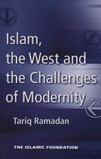 Islam  the West and the Challenges of Modernity PDF