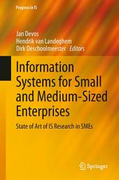 Information Systems for Small and Medium-sized Enterprises: State of Art of IS Research in SMEs