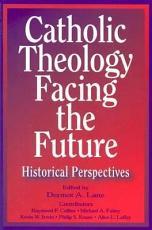 Catholic Theology Facing the Future