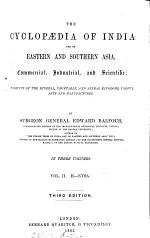 The Cyclopædia of India and of Eastern and Southern Asia, Commercial Industrial, and Scientific