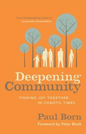 Deepening Community: Finding Joy Together in Chaotic Times
