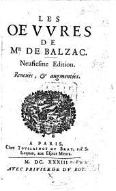 Les Œuvres de Mr de Balzac; [the letters only]. Neufiesme édition, reveues et augmentées. [With a preface by De la Motte Aigron.]