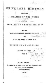 Universal history: from the creation of the world to the decease of George III, 1820, Volume 1