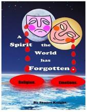 A Spirit the World Has Forgotten.