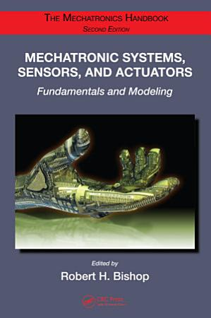 Mechatronic Systems  Sensors  and Actuators PDF