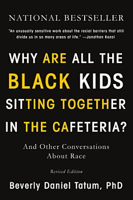 Why Are All the Black Kids Sitting Together in the Cafeteria  PDF