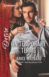 On Temporary Terms: An Enemies to Lovers Romance