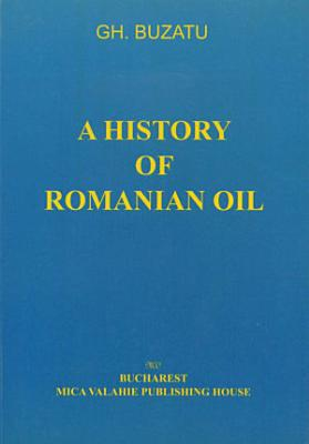A history of romanian oil vol  II PDF
