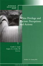 White Privilege and Racism: Perceptions and Actions