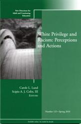 White Privilege And Racism Perceptions And Actions Book PDF
