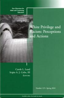 White Privilege and Racism  Perceptions and Actions Book