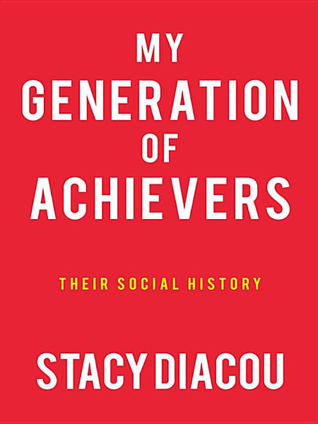 Download My Generation of Achievers Book
