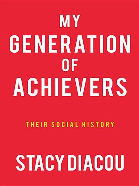 My Generation Of Achievers