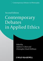 Contemporary Debates in Applied Ethics: Edition 2
