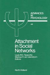 Attachment in Social Networks: Contributions to the Bowlby-Ainsworth Attachment Theory