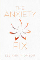 The Anxiety Fix