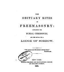 Obituary Rites Of Freemasonry Book PDF