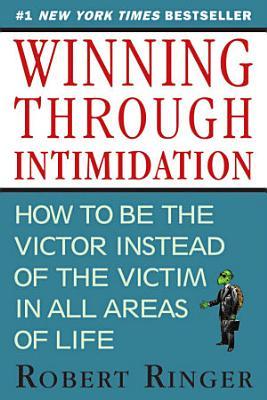 Winning through Intimidation