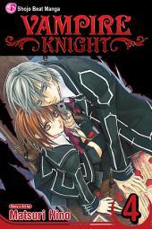 Vampire Knight: Volume 4