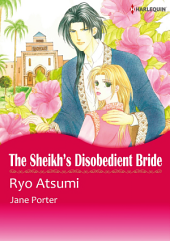 THE SHEIKH'S DISOBEDIENT BRIDE: Harlequin Comics