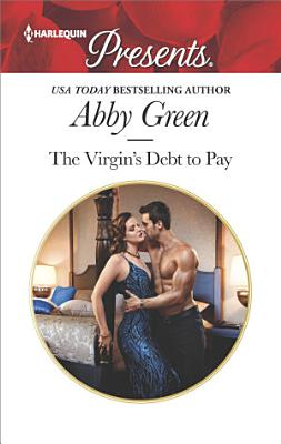 The Virgin s Debt to Pay