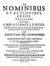 De Nominibus Et Actionibus Cessis Tractatus: Cum indice triplici 1. Argumentorum seu Capitum & membrorum. 2. Authorum 3. Rerum ac verborum memorabilium