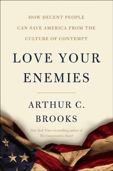 Download Love Your Enemies Book