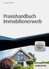 Praxishandbuch Immobilienerwerb - inkl. Arbeitshilfen online