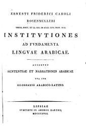 Ernesti Friderici Caroli Rosenlmülleri ...: Institvtiones ad fvndamenta lingvae arabicae