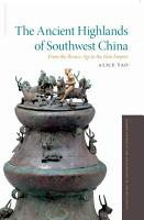 The Ancient Highlands of Southwest China PDF