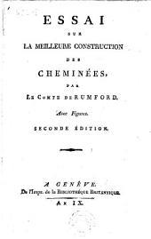 Of chimney fireplaces, etc. Essai sur la meilleure construction des cheminées ... Avec figures. Seconde édition