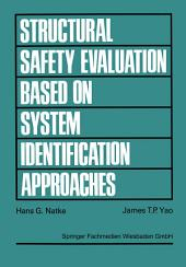 Structural Safety Evaluation Based on System Identification Approaches: Proceedings of the Workshop at Lambrecht/Pfalz