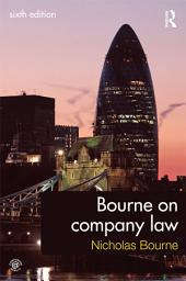 Bourne on Company Law: Edition 6