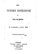 The Doctor's Note-book; Or, Tales of My Patients
