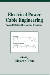 Electrical Power Cable Engineering: Second: Edition,, Edition 2