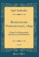 Romanische Forschungen  1899  Vol  10 PDF
