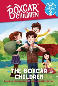 Boxcar Children  The Boxcar Children  Time to Read  Level 2  Book