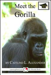 Meet the Gorilla: Educational Version