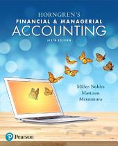 Horngren's Financial & Managerial Accounting: Edition 6